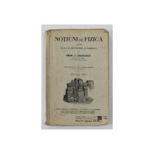 NOTIUNI DE FIZICA PENTRU CLASA III SECUNDARA SI NORMALA de PROF . I. ANGHELESCU , 1935