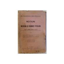 NOTIUNI DE MEDICINA SI FARMACIE POPULARA - MANUAL PENTRU SCOLILE SECUNDARE DE GRADUL AL 2 -LEA , SEMINARE , ETC, de CORNELIA KERNBACH( TATUSESCU)  , 1925