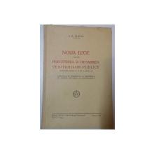 NOUA LEGE PENTRU PERCEPERES SI URMARIREA VENITURILOR PULICE de A.B. PLOPUL , 1933 , DEDICATIE*