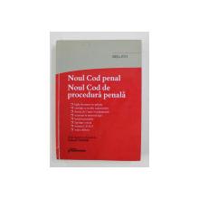 NOUL COD PENAL , NOUL COD DE PROCEDURA PENALA de TUDOREL TOADER  , EDITIA 2015