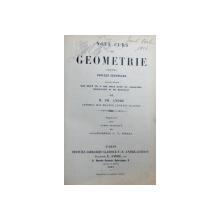 NOUL CURS DE GEOMETRIE PENTRU SCOLELE SECUNDARE CONTINAND MAI MULT DE O MIE DOUA SUTE DE PROBLEME RESOLVATE SI DE RESOLVAT  de M. PH. ANDRE, 1901