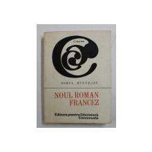 NOUL ROMAN FRANCEZ DE ROMUL MUNTEANU , 1968 , *DEDICATIE