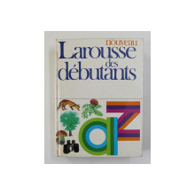NOUVEAU LAROUSSE DES DEBUTANTS par la direction de RENE LAGANE , 1977