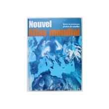 NOUVEL ATLAS MONDIAL - ILLUSTRE DE NOMBREUSES PHOTOS DE SATELLITE , 1990