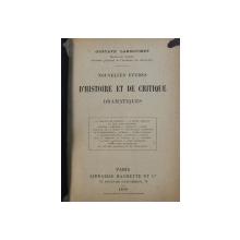 NOUVELLES ETUDES D ' HISTOIRE ET DE CRITIQUE DRAMATIQUES par GUSTAVE LARROUMET , 1899 , CONTINE SUBLINIERI CU CREIONUL
