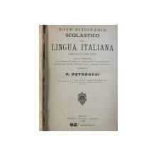 NOVO DIZIONARIO SCOLASTICO DELLA LINGUA ITALIANA , compilato de P. PETROCCHI , 1910