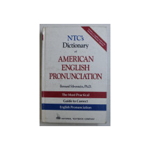 NTC' S DICTIONARY OF AMERICAN ENGLISH PRONUNCIATION by BERNARD SILVERSTEIN , 1994