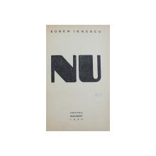 NU de EUGEN IONESCU , 1934 , EDITIA I *