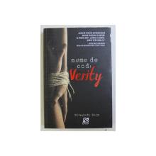 NUME DE COD - VERITY de ELIZABETH WEIN , 2013