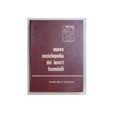 NUOVA ENCICLOPEDIA DEI LAVORI FEMMINILI ( NOUA ENCICLOPEDIE A BRODERIEI ) , QUINTA EDIZIONE , 1966