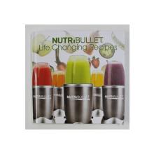 NUTRIBULLET - LIFE  CHANGING RECIPES , ANII '2000