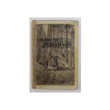 O CALATORIE PRIN AMERICA DE NORD de COLONEL C. CARATAS , 1914
