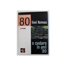 O CEDARE IN ANII ' 20 de VIOREL MARINEASA , 1998