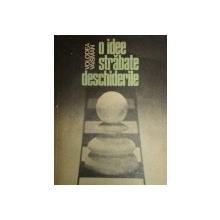 O IDEE STRABATE DESCHIDERILE de VOLODEA VAISMAN  1983