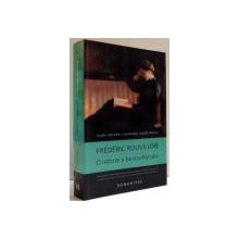 O ISTORIE A BESTSELLERULUI de FREDERIC ROUVILLOIS, 2013