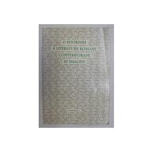O ISTORISIRE A LITERATURII ROMANE CONTEMPORANE IN IMAGINI .VOLUMUL I , fotografii de ION CUCU , text de MIRCEA MICU , 1994