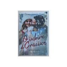 O IUBIRE DE CRACIUN de CORINA LUPU , 2019
