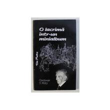 O LACRIMA INTR - UN MINIALBUM - BUCURESTIUL AMINTIRILOR de TIA PELTZ , 1998