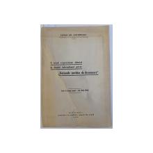"""O NOUA EXPRESIUNE TEHNICA IN DREPTUL INTERNATIONAL PRIVAT : """" NOTIUNILE JURIDICE DE DESEMNARE """" de ERWIN EM. ANTONESCU , 1936 , DEDICATIE*"""
