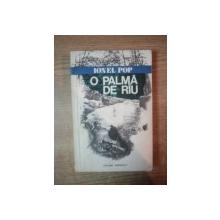 O PALMA DE RAU SI NISTE ISTORII VANATORESTI de IONEL POP , 1978