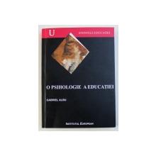O PSIHOLOGIE A EDUCATIEI de GABRIEL ALBU , 2005