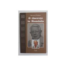 O TINERETE IN ROMANIA de BERNARD POLITZER , 2004