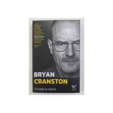 O VIATA IN ROLURI de BRYAN CRANSTON , 2018