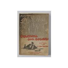 OAMENI DIN DOSARE , VOLUMUL I - BUCATI VESELE de AUREL I. ISPIR , 1946 , DEDICATIE*