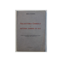 OBLIGATIUNEA CAMBIALA IN MATERIA CAMBIEI IN ALB de MIRCEA MATEESCU , 1945