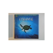OCEANUL , NATIONAL GEOGRAPHIC NATURE LIBRARY , 2001