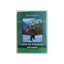 OCHI DE POIENITA ASCUNSA de FANICA - VOINEA ENE , 2010