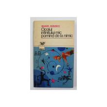 OCOLUL INFINITULUI MIC PORNIND DE LA NIMIC de MARIN SORESCU , 1973, DEDICATIE PENTRU STELIAN NEAGOE *