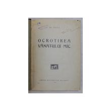 OCROTIREA VANATULUI MIC de GH. NEDICI, BUC. 1927
