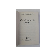 OCTAV ONICESCU - PE DRUMURILE VIETII , 1981