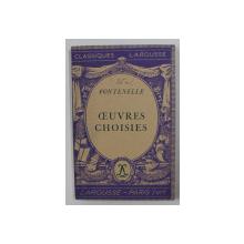 OEUVRES CHOISIES par FONTENELLE , 1937