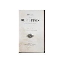 OEUVRES COMPLETES DE BUFFON, AVEC DES EXTRAITS DE DAUBENTON, TOM I - PARIS, 1853