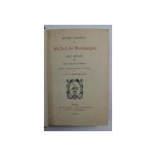 OEUVRES COMPLETES  DE MICHEL DE MONTAIGNE - LES ESSAIS , VI , 1927