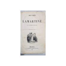 OEUVRES DE LAMARTINE DE L'ACADEMIE FRANCAISE - BRUXELLES, 1836