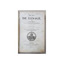 OEUVRES DE LESAGE -LE DIABLE BOITEUX , GIL BLAS , LE BACHELIER DE SALAMANQUE , GUZMAN D 'ALFARACHE ,THEATRE , 1840 , PREZINTA PETE , URME DE UZURA SI INSEMNARI *