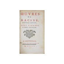 OEUVRES DE RACINE NOUVELLE EDITION, AVEC FIGURES, TOME SECUND - AMSTERDAM, 1754