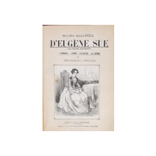 OEUVRES ILLUSTREES D'EUGENE SUE - PARIS, 1855, 1857