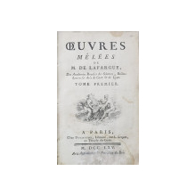OEUVRES MELEES DE M  DE LAFARGUE, 2 VOL. - PARIS, 1765