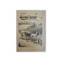 OGORUL ROMANESC  - ORGAN BILUNAR DE PROPAGANDA SI POPULARIZARE AGRICOLA , ANUL VII , NR.  11  , NOIEMBRIE  , 1945