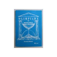 OLIMPIADA LA DISCIPLINELE SOCIO - UMANISTE de CARMEN BULZAN , 1997 *DEDICATIA AUTORULUI CATRE ACAD. ALEXANDRU BOBOC