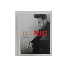 OLLY MURS : ON THE ROAD by MATT ALLEN , 2015