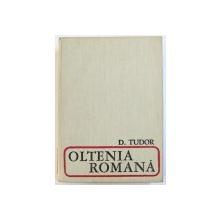 OLTENIA ROMANA de D. TUDOR  EDITIA A 3-A  1968