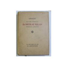 OMAGIU INALT PREA SFINTIEI SALE NICOLAE BALAN , MITROPOLITUL ARDEALULUI , LA DOUZECI DE ANI DE ARHIPASTORIRE , 1940