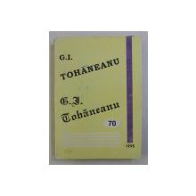 OMAGIU PROFESORULUI G. I. TOHANEANU LA VARSTA DE 70 DE ANI , 1995