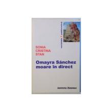 OMAYRA SANCHEZ MOARE IN DIRECT de SONIA CRISTINA STAN , 2009