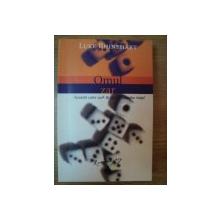 OMUL ZAR de LUKE RHINEHART , 2005